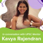 """""""It's All About The Journey and Not the Destination"""": UPSC Mentor Kavya Rajendran"""