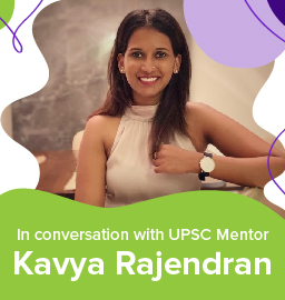 """It's All About The Journey and Not the Destination"": UPSC Mentor Kavya Rajendran"
