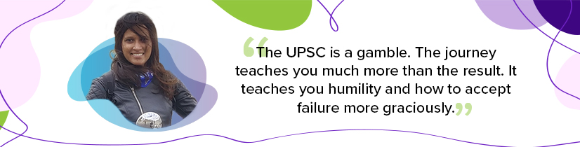 UPSC mentor Kavya Rajendran on how the competition teaches you humility and how to deal with failure.