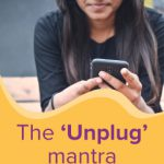 Time to Unplug: what, why and how?