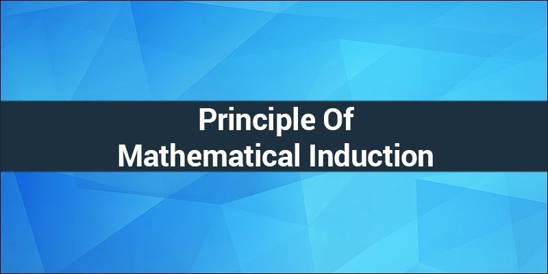 Principle of Mathematical Induction