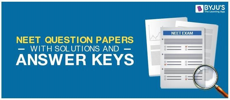 Previous Years NEET Question Papers