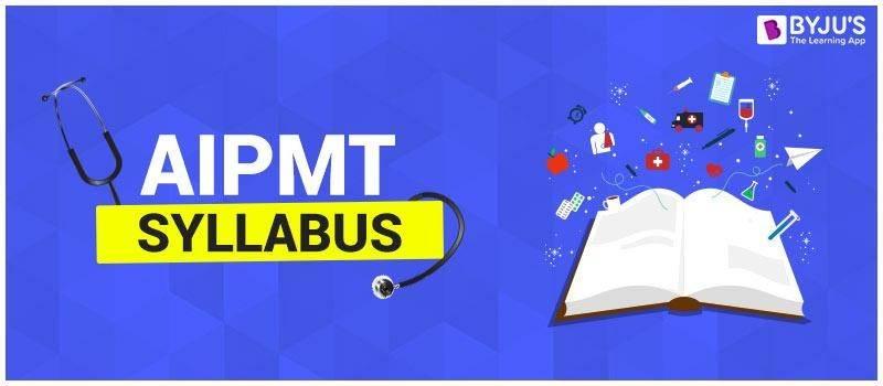 AIPMT Syllabus 2018