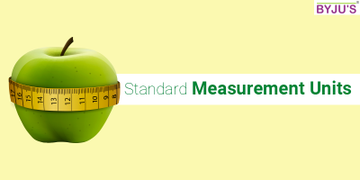 Standard Units of Measurement