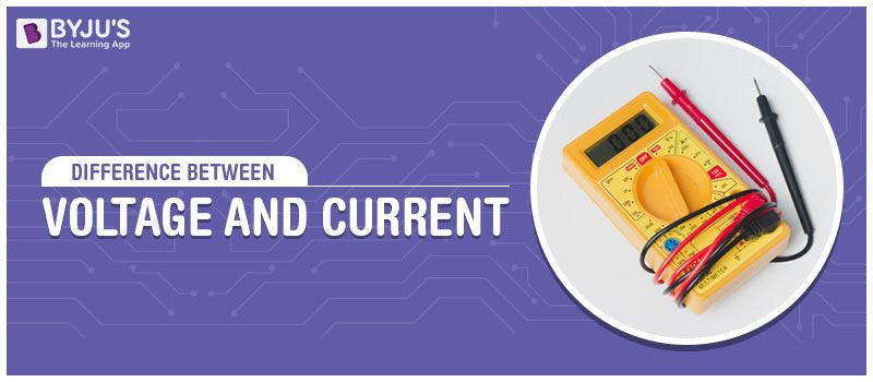 Difference Between Voltage And Current