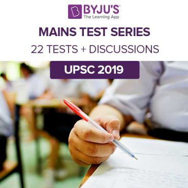 BYJU'S IAS Mains Test Series – 2019