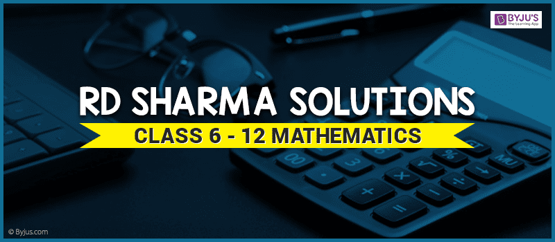 RD Sharma Solutions