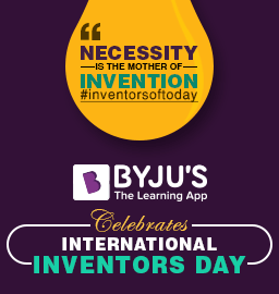 Necessity Is The Mother of Invention – Inventor's Day