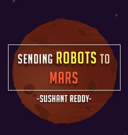 Sushant Reddy, Robotics Enthusiast Reaching for Mars