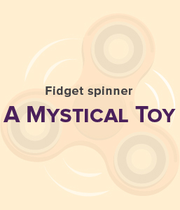 Science Behind Fidget Spinners