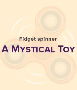 Science Behind Fidget Spinners