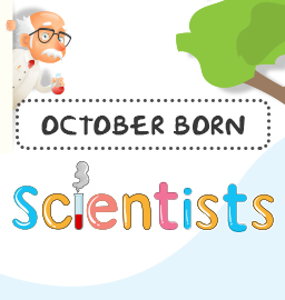 This Month In Science History – Scientists who celebrated their Birthday in October
