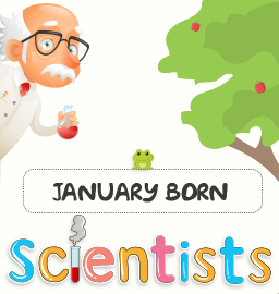 This month in Science History – January born Scientist!