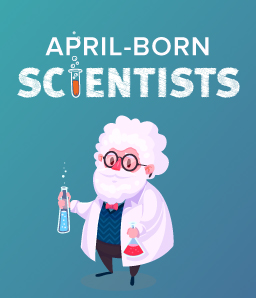 This Month in Science History – Scientists Born in April