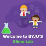 Your Ultimate Slime Recipes at BYJU'S Lab