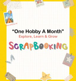 Scrapbooking : Making Memories One Page at a Time