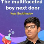 Curiosity for learning keeps Kunj Buddhadev going
