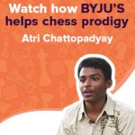 Watch how BYJU'S helps chess prodigy Atri Chattopadyay