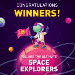 Congratulations winners! – You are the Ultimate Space Explorers