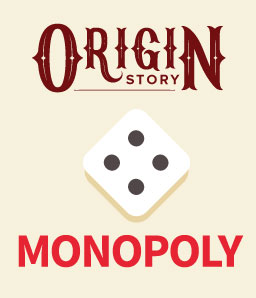 The Origin Story – How was Monopoly made?