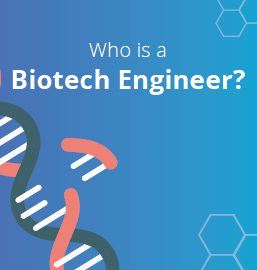 How to become a Biotechnology Engineer?