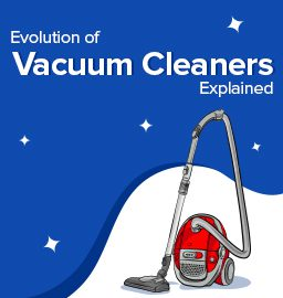 Dusting Off the History of Vacuum Cleaners!