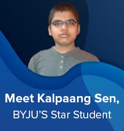 Meet Kalpaang Sen, BYJU'S Star Student