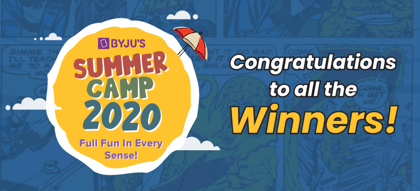 banner image: BYJU'S Summer Camp 2020 Congratulations to all winners!