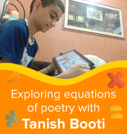 Bridging unlikely worlds of Maths and Poetry with Tanish Booti