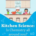 Chemistry Laboratory in your Kitchen