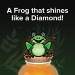 Shine on, You Croaky Diamond!