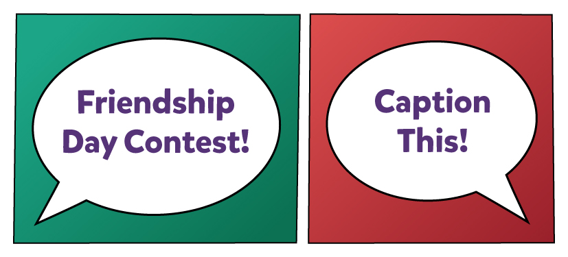 banner image - friendship day contest - caption this