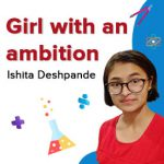 Meet Ishita Deshpande, a topper on a mission