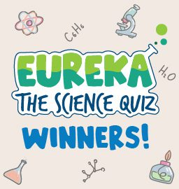 Eureka! The Science Quiz – Results