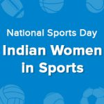 5 Indian Women who Took the World of Sports by Storm