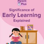 Why is Early Learning Important for Your Child?