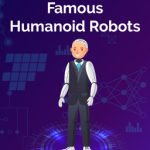 5 Famous Humanoid Robots That You Should Know About
