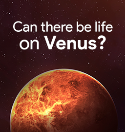 Breaking News! Scientists hint at life on Venus