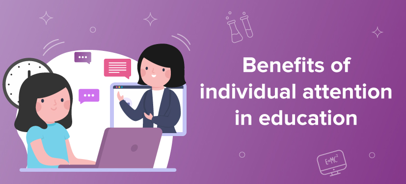 BYJU'S provides individual attention to students