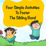 Four Simple Activities To Foster The Sibling Bond