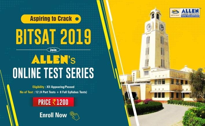 BITSAT 2019 Online Test Series by ALLEN
