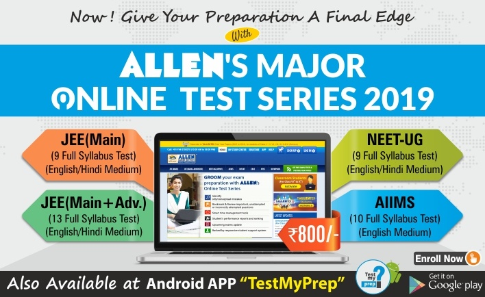 Online Major Test Series 2019 by ALLEN