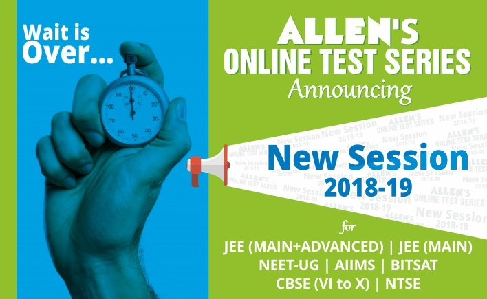 New Session 2018-2019 OnlineTestSeries Courses by ALLEN