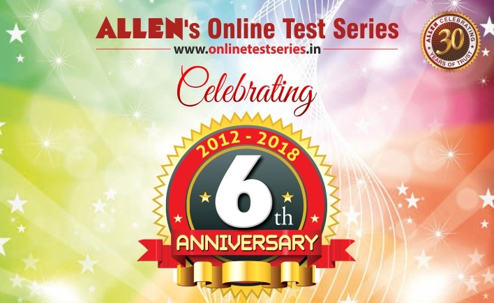6th Anniversary of OnlineTestSeries platform by ALLEN