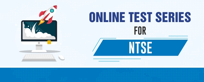 Online test series for NTSE Stage 2 with Free Mock Tests & Sample Papers