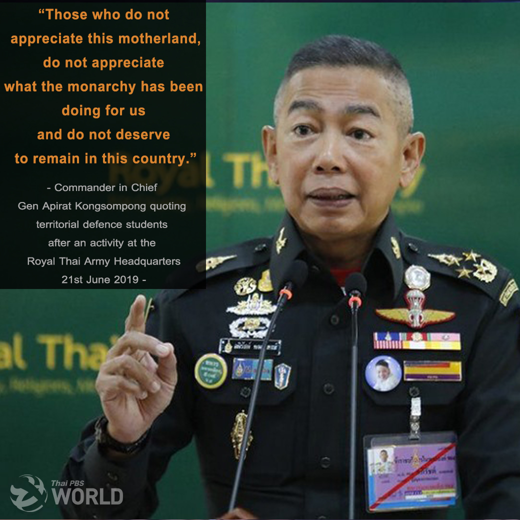 Appreciate this country and Monarchy or leave, Gen Apirat