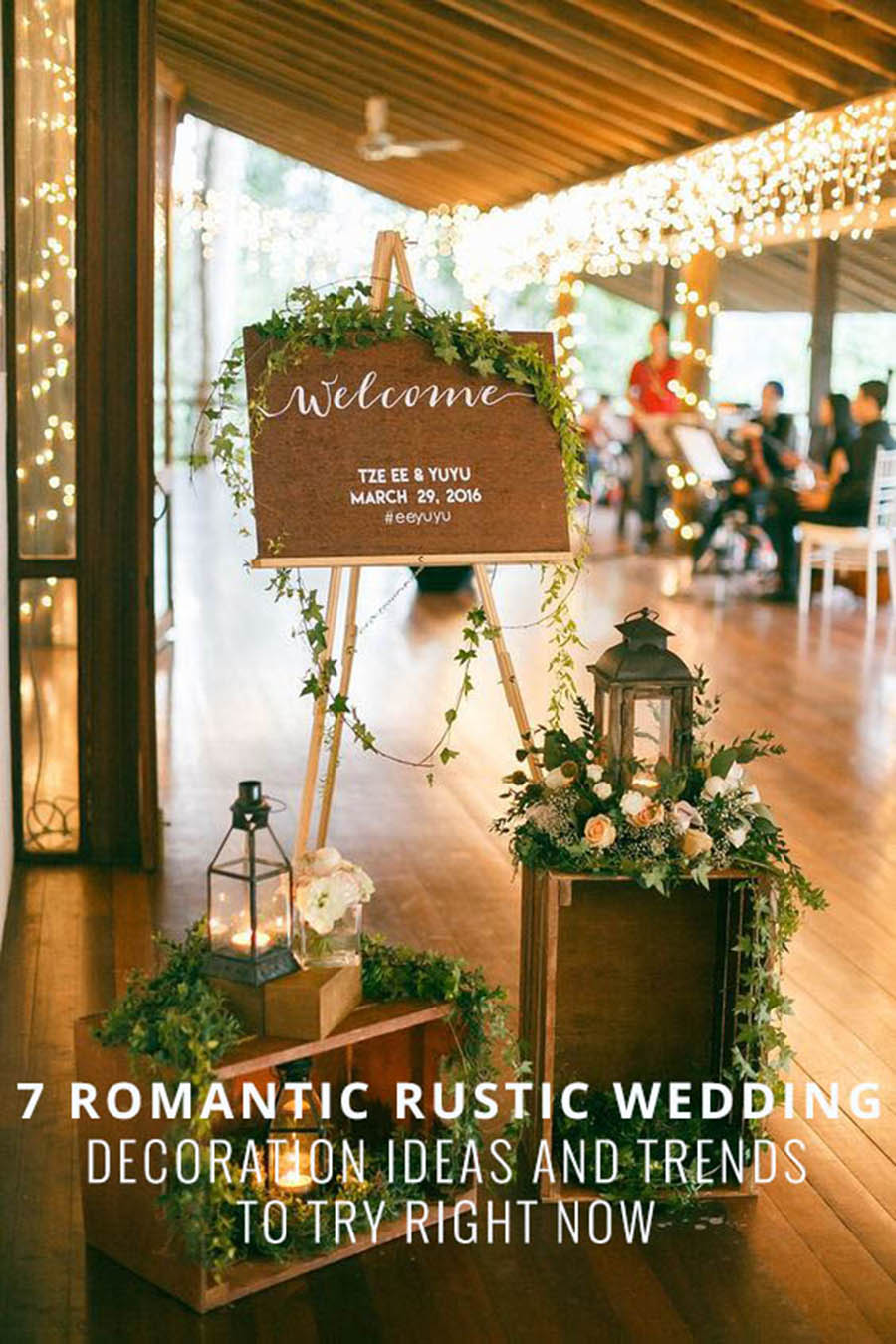 The wedding scoop walk down the aisle in true romantic rustic style with these 7 wedding decoration ideas and trends junglespirit Image collections