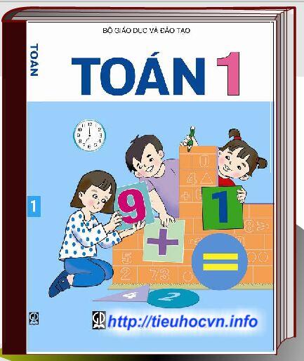 Tải dễ dàng Bộ sách giáo khoa Toán Lớp 1 Chương trình hiện hành