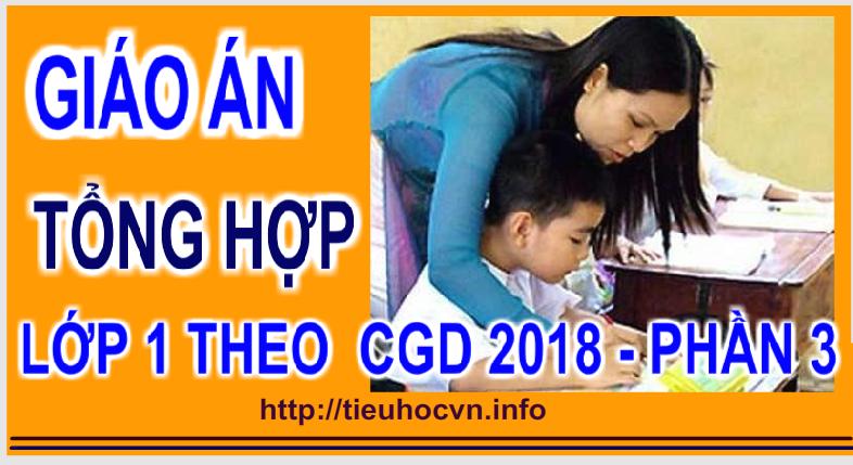 1st Grade Lesson Plans for All Subjects - Giáo án Tổng hợp Lớp 1  - Phần 2 từ tuần 12 đến tuần 18