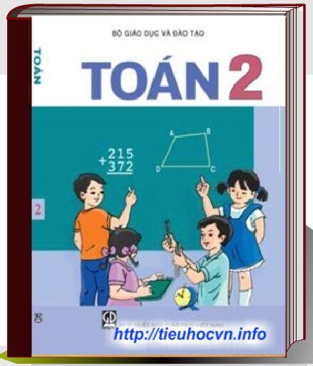 Tải dễ dàng Bộ sách giáo khoa Toán Lớp 2 Chương trình hiện hành